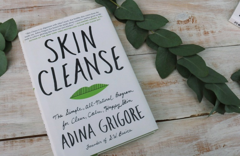 Skin Cleanse book - the simple, All-natural program for clear, calm, happy skin